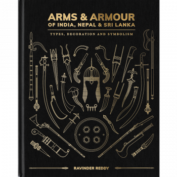 Arms & Armour of India, Nepal & Sri Lanka