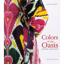 Colours of the Oasis: Central Asian Ikats